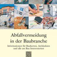 "Baden-Württemberg: Neuer Leitfaden ""Abfallvermeidung in der Baubranche"""